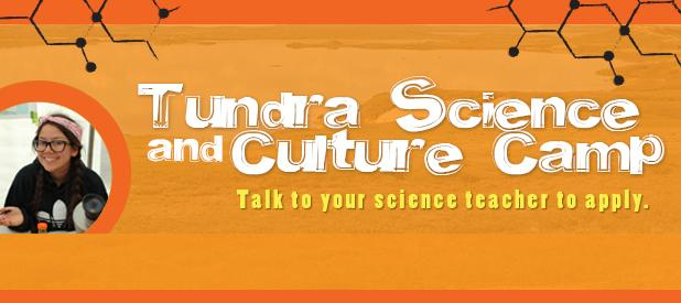 Tundra Science and Culture Camp 2017
